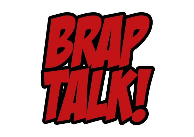 Brap Talk Podcast #7 – Blood Moon Rising